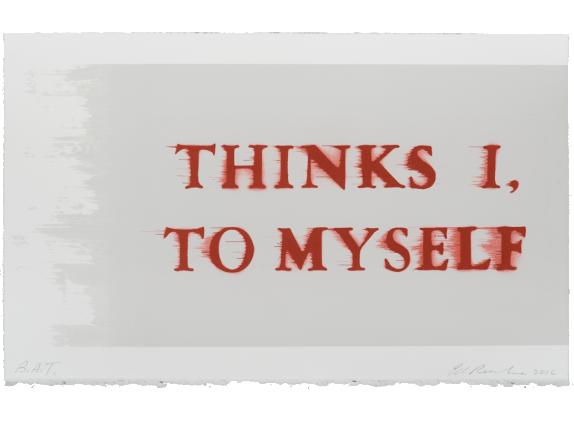 Ed Ruscha, Thinks I, To Myself, 2017, Lithograph