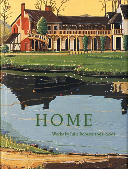 Home: works by Julie Roberts catalog cover