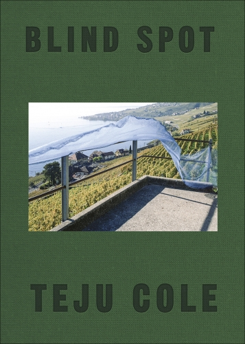 Publication: Blind Spot by Teju Cole
