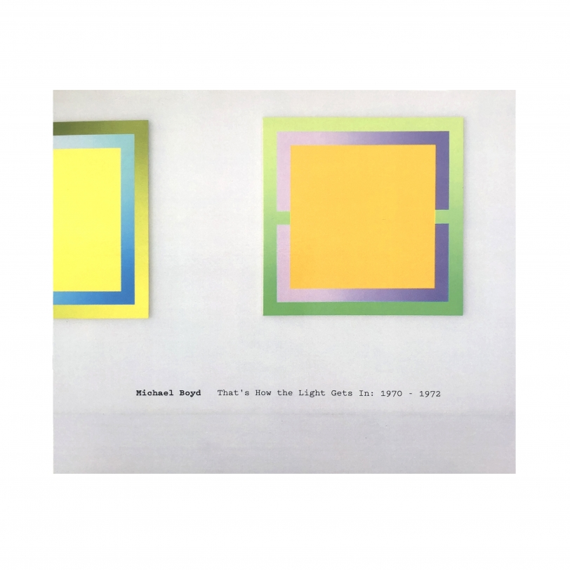 Michael Boyd: That's How the Light Gets In: 1970-1972