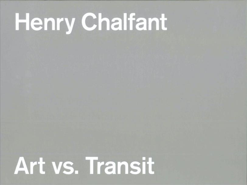 Henry Chalfant: Art vs. Transit, 1977-1987