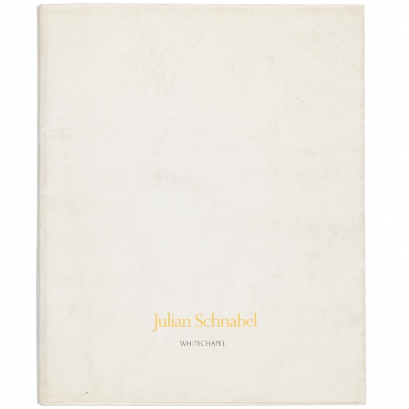 Julian Schnabel: Paintings 1975 - 1986, White Chapel