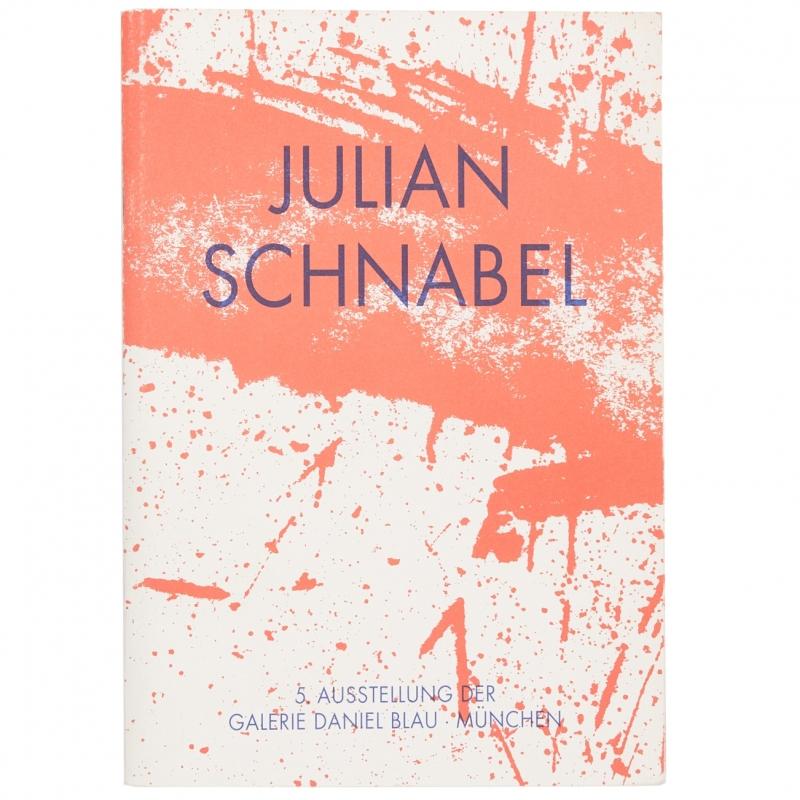 Julian Schnabel: Graphische Arbeiten, 1983 – 1991