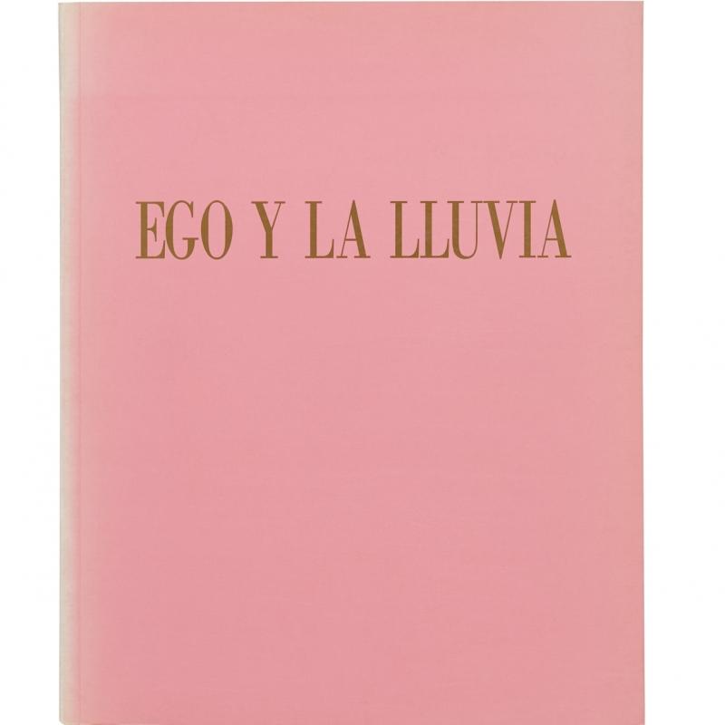 Ego Y La Lluvia