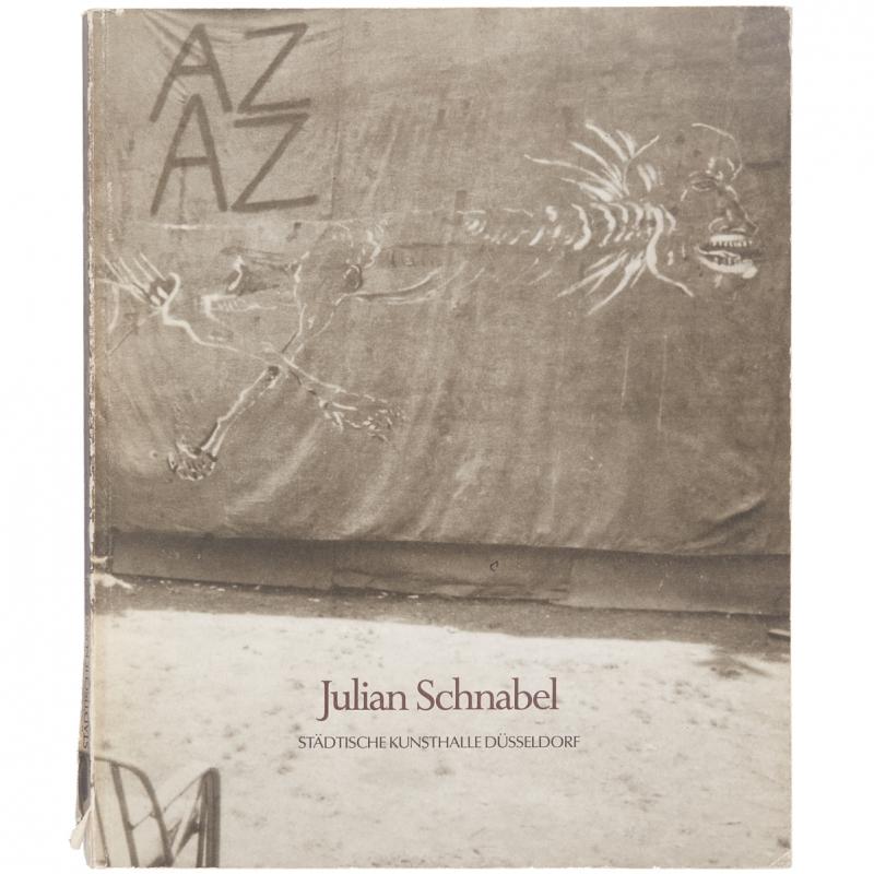 Julian Schnabel: Bilder: 1975 - 1986