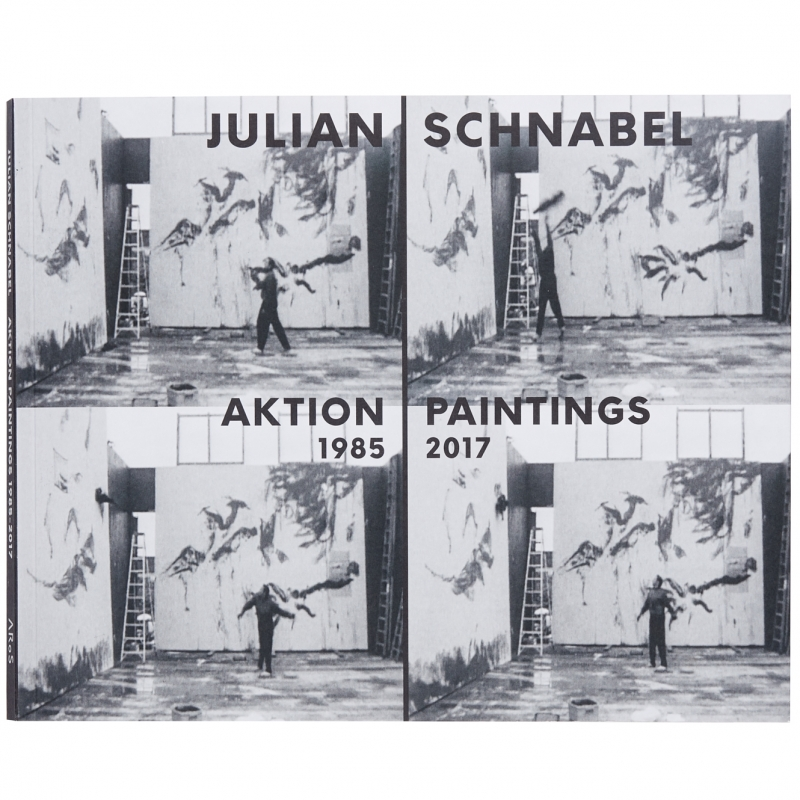 Julian Schnabel, Aktion Paintings, 1985-2017
