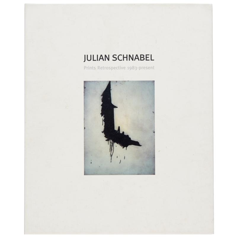 Julian Schnabel: Prints Retrospective 1983—present