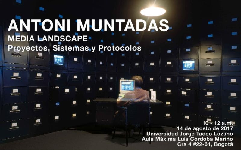 """Muntadas: """"Media Landscaoe: Proyectos, Sistemas y Protocols"""""""