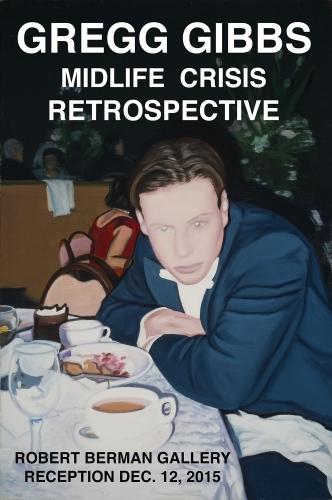 Gregg Gibbs : Midlife Crisis Retrospective