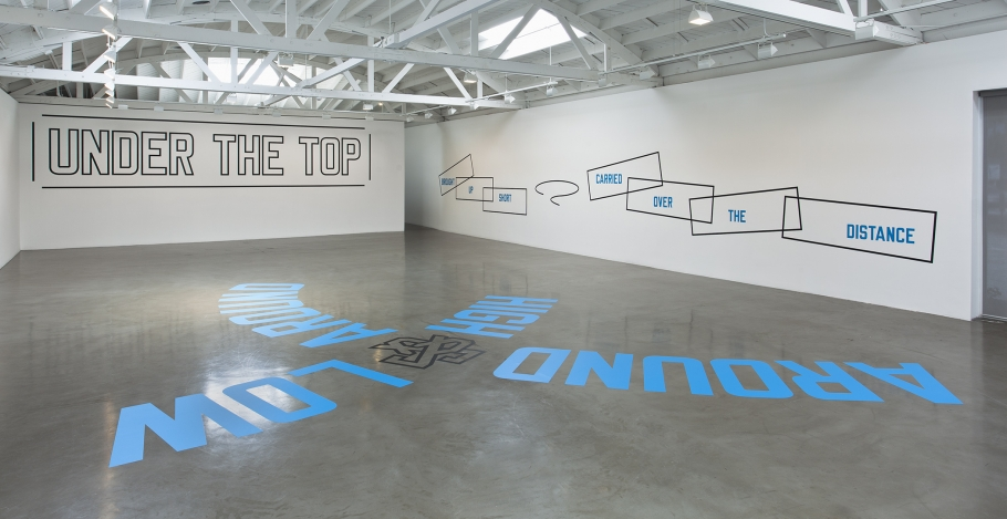 Lawrence Weiner, Regen Projects, AROUND & AROUND HIGH & LOW