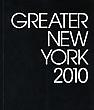 "2010 ""Greater New York"" Catalog, P.S.1 MoMA, 23 May - 18 October 2010"