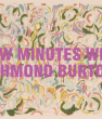 AUSTERE A Few Minutes with Richmond Burton by Johnny Misheff