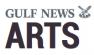 GULF NEWS: ARTS