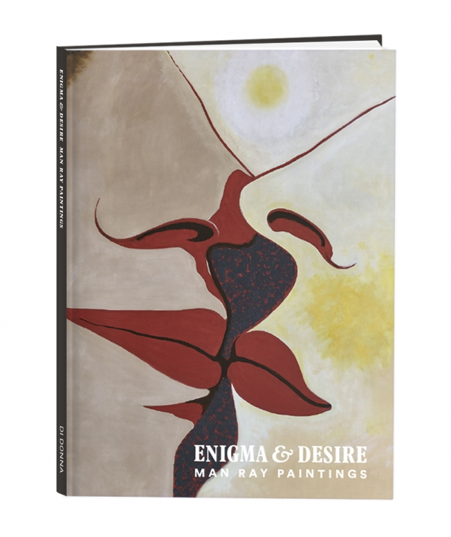 Enigma & Desire: Man Ray Paintings