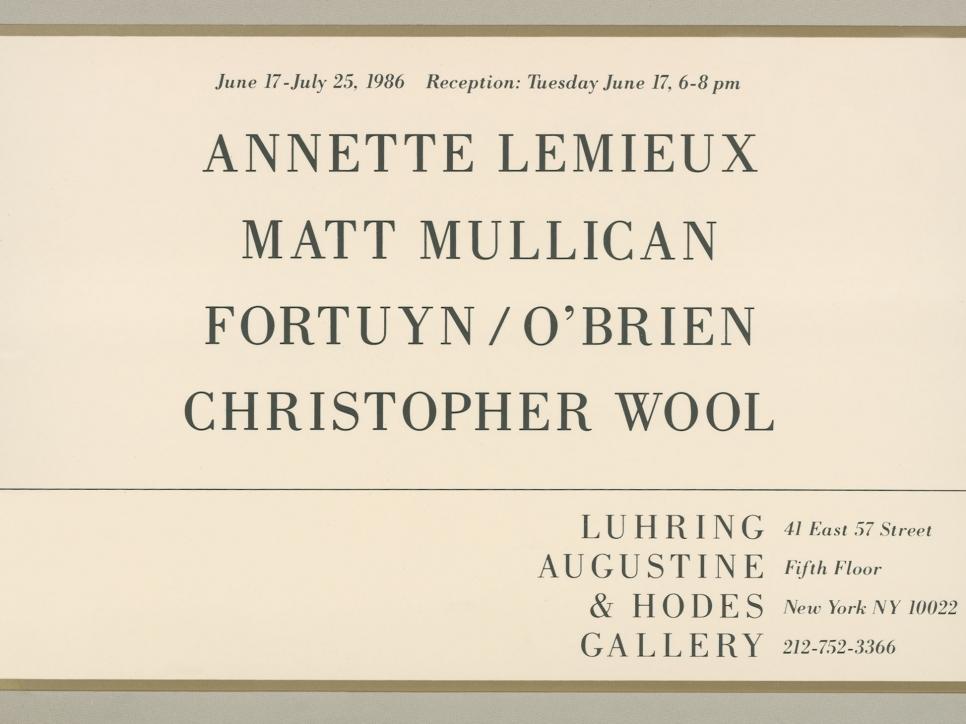 Annette Lemieux, Matt Mullican, Fortuyn/O'Brien, Christopher Wool