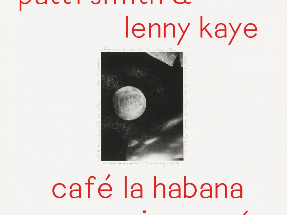 playlist: patti smith & lenny kaye - café la habana session no. 6