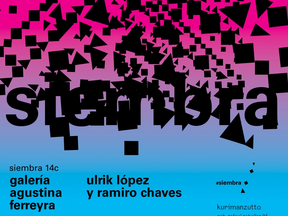 galería agustina ferreyra - ramiro chaves & ulrik lópez