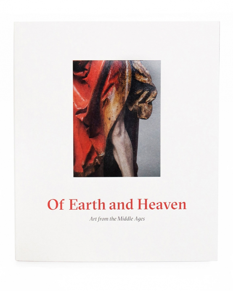 Sam Fogg, Of Earth and Heaven: Art from the Middle Ages book, 2018