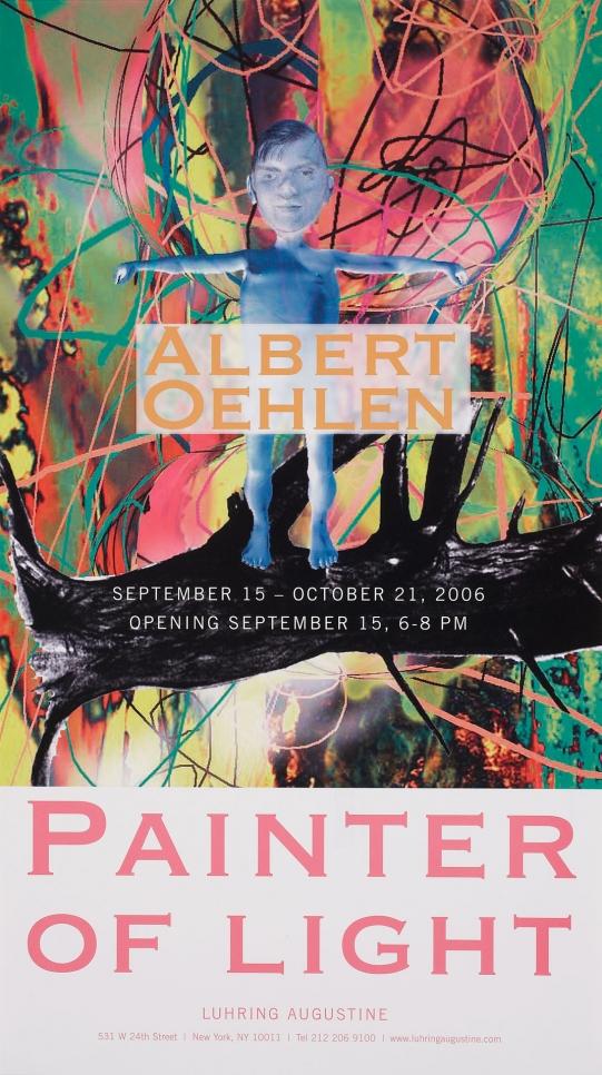 Albert Oehlen, Painter of Light poster, September 15 – October 21, 2006