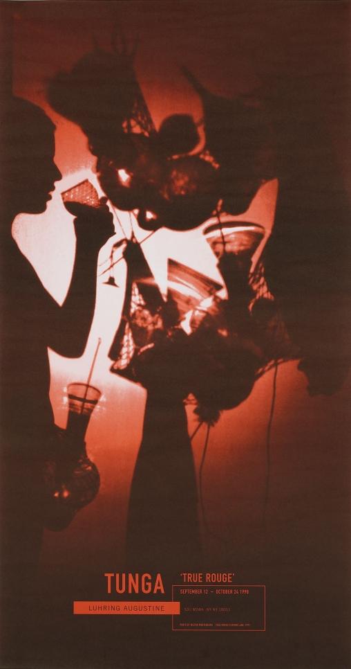 Tunga, True Rouge poster, September 12 – October 24, 1998