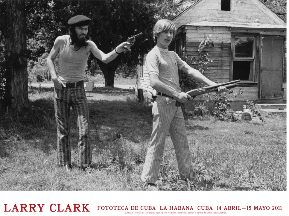 Larry Clark, Fototeca de Cuba poster, April 14 – May 15, 2011