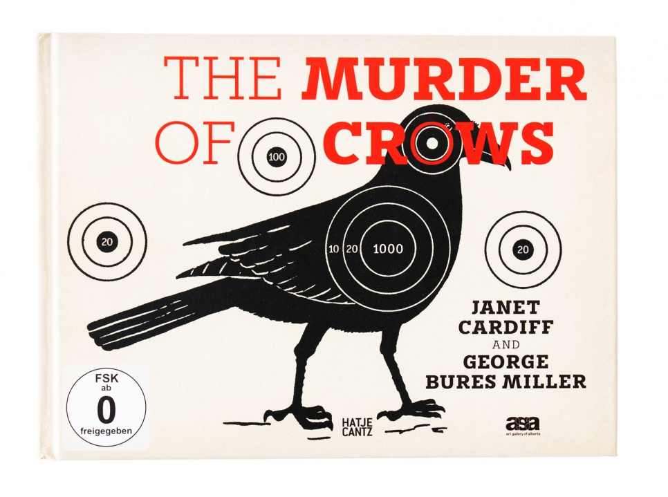 Janet Cardiff & George Bures Miller, The Murder of Crows book, 2011