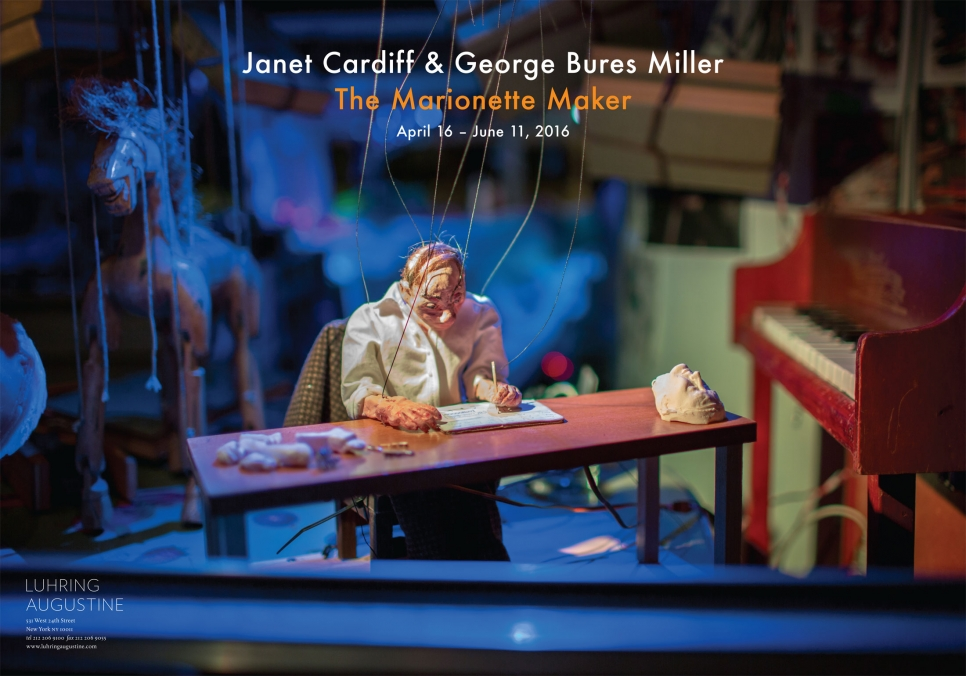 Janet Cardiff & George Bures Miller, The Marionette Maker poster, April 16 – June 11, 2016