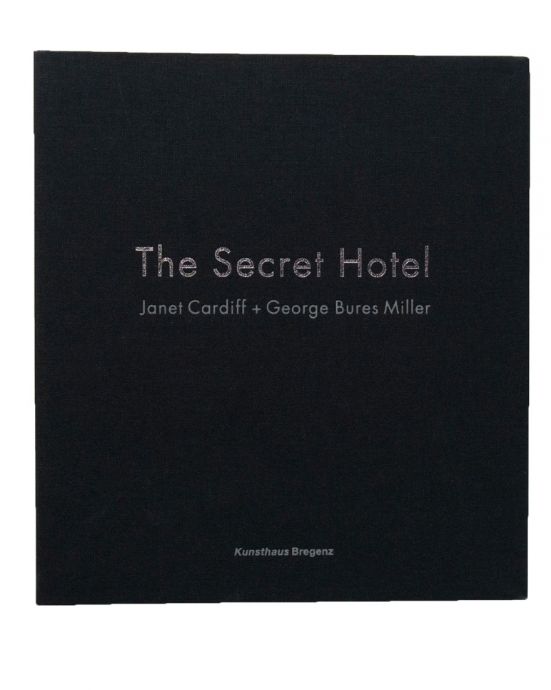 Janet Cardiff & George Bures Miller, The Secret Hotel book, 2005