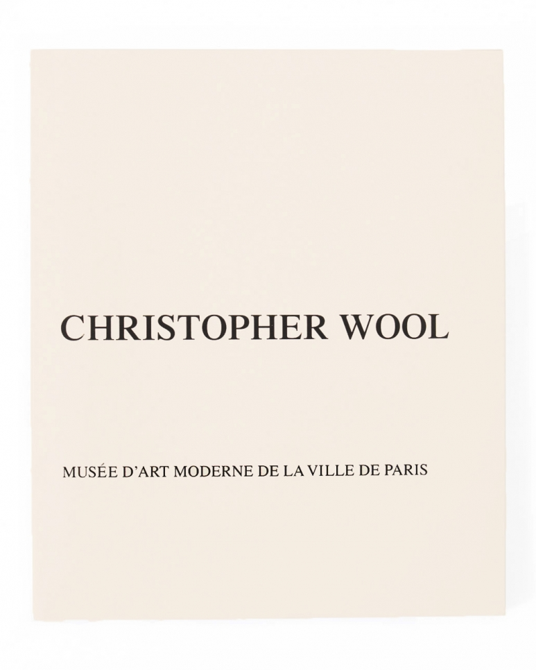 Christopher Wool, Musée d'Art Moderne de la Ville de Paris book, 2012