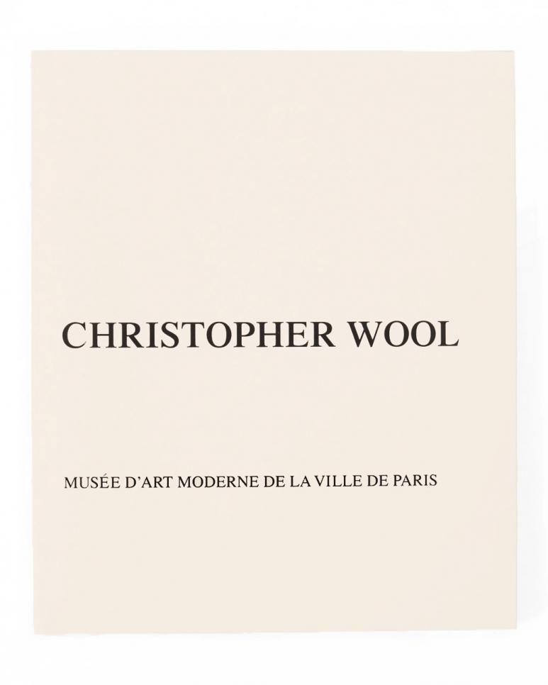 Christopher Wool, Musée d'Art Moderne de la Ville de Paris book, 2012