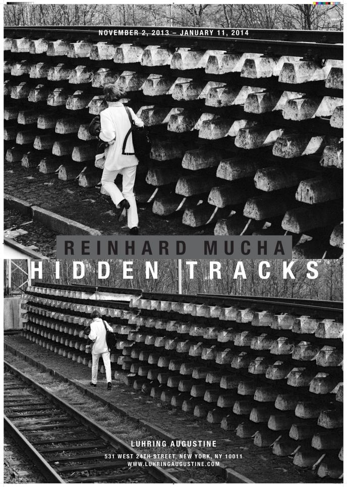 Reinhard Mucha, Hidden Tracks poster, November 2, 2013 – January 11, 2014
