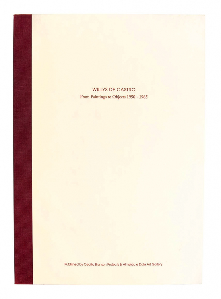 Willys de Castro: From Paintings to Objects 1950-1965