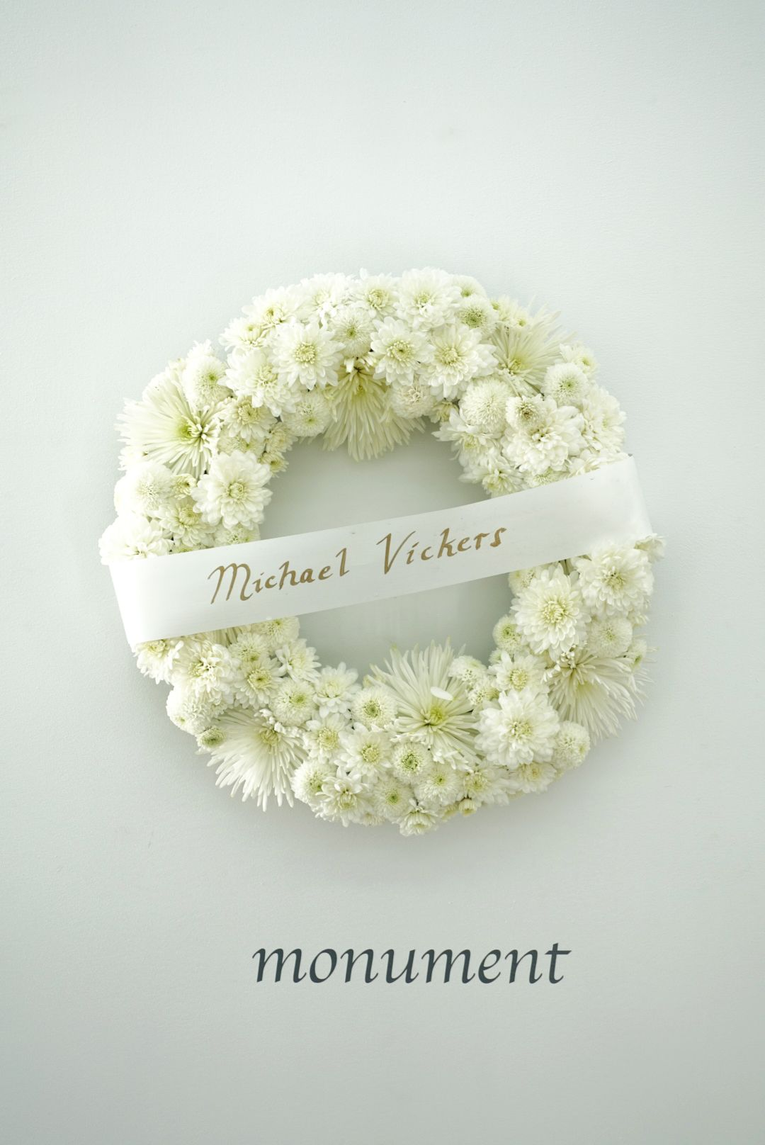 MICHAEL VICKERS | WREATH| FLORAL WREATH AND BANNER | 24 X 24 X 5 INCHES| 2017