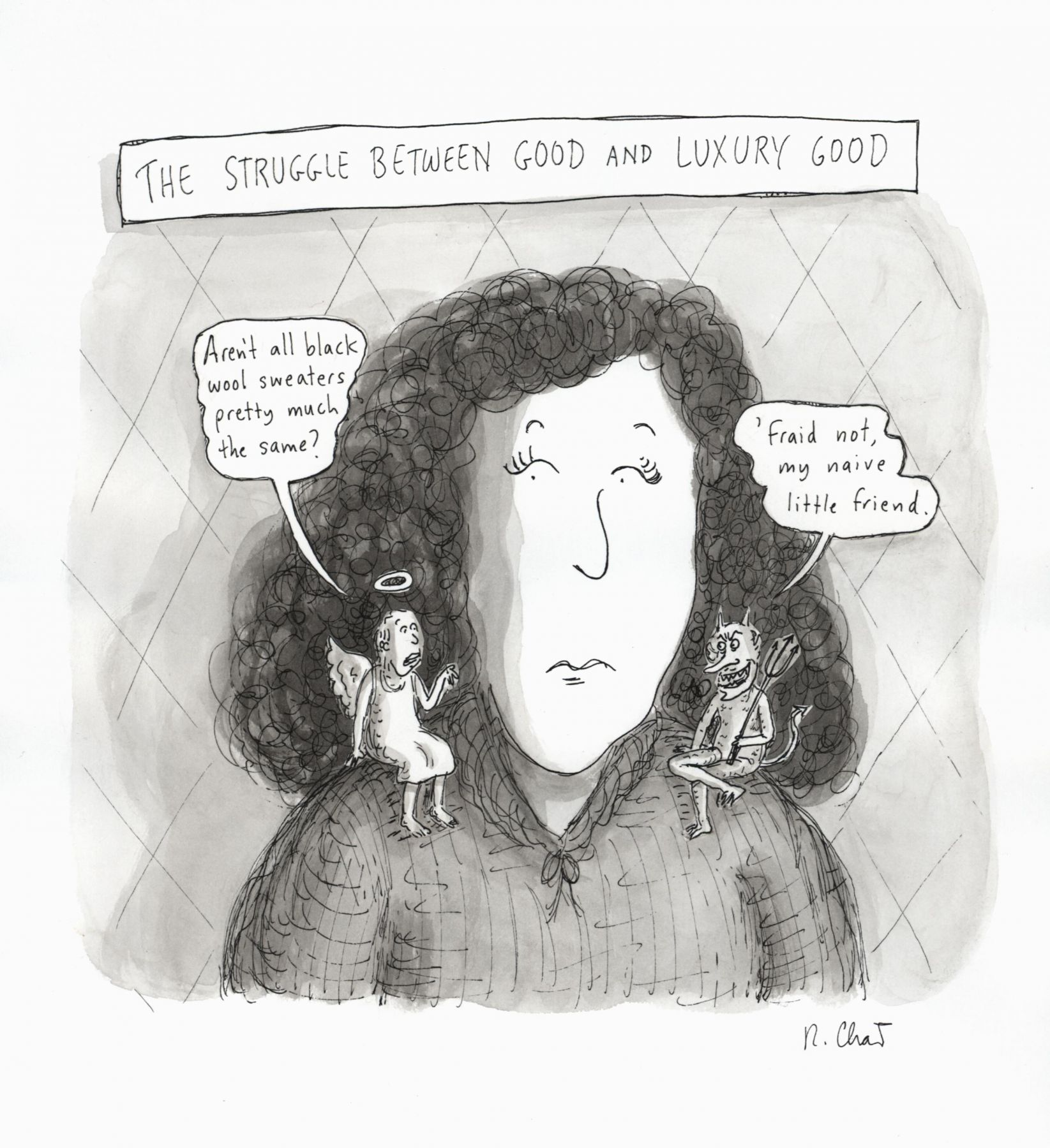 Roz Chast, The Struggle between Good and Luxury Good, published March 19, 2007