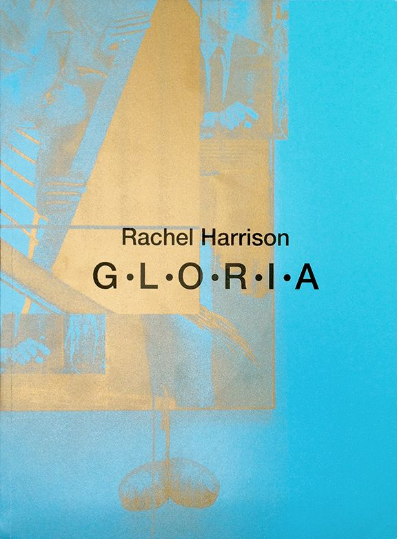 G•L•O•R•I•A  Rachel Harrison Book Launch