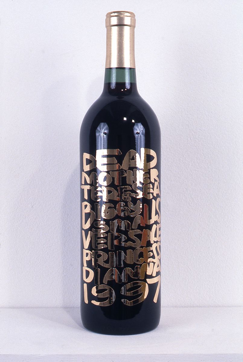 Rob Pruitt, Dead in 1997, 1998, 750ml bottle Chianti, laser cut vinyl