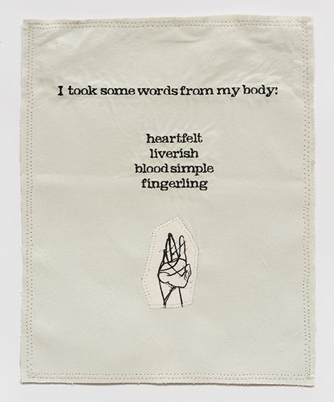 China Marks Words From My Body, 2017 Fabric, thread, screen-printing ink, fusible adhesive