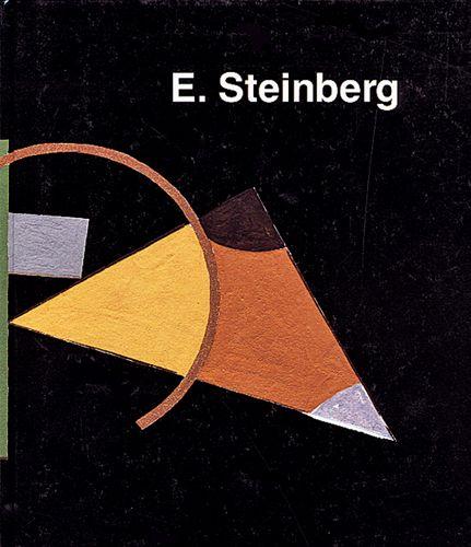 Eduard Steinberg. Eine Monographie; Editions d'En Haut, La Chaux-de-Fonds (Switzerland), 1992.