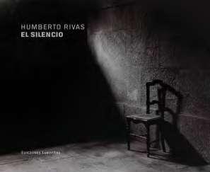 El Silencio; La Oficina de Arte y Ediciones, Madrid (Spain), 2015.
