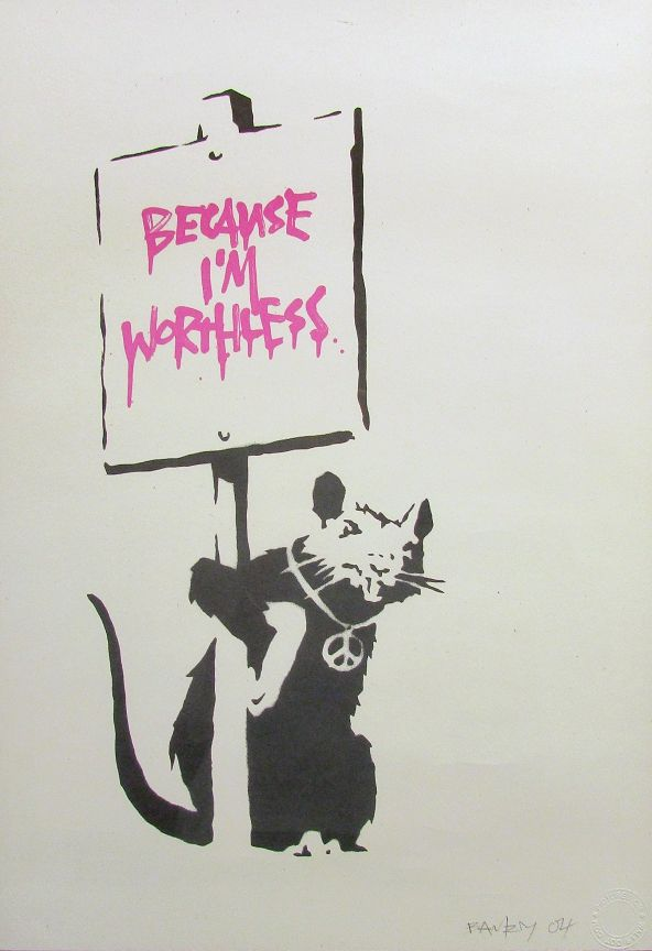 Banksy (b. 1974)  Because I'm Worthless, 2004