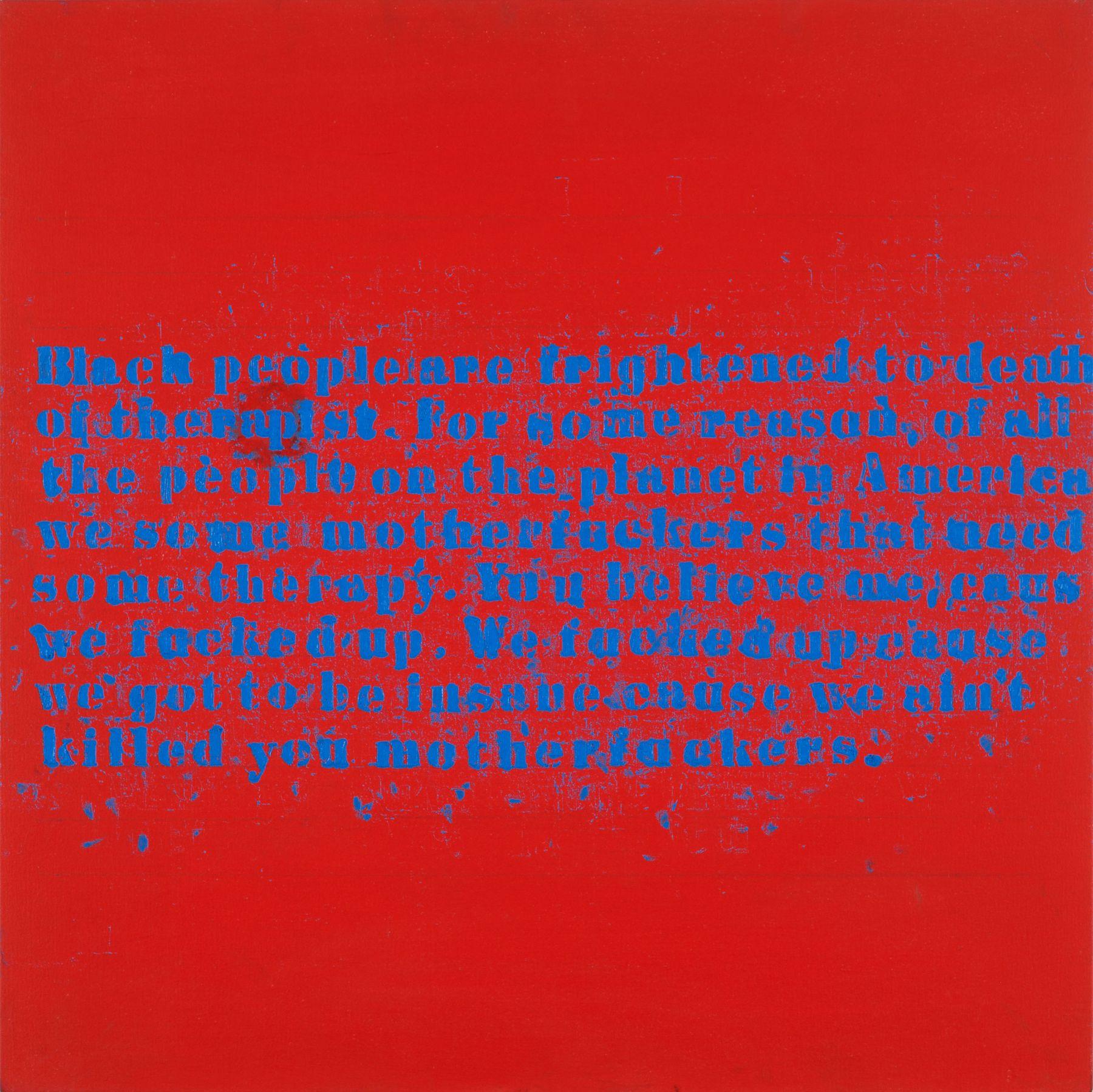 Glenn Ligon Therapy #2, 2004