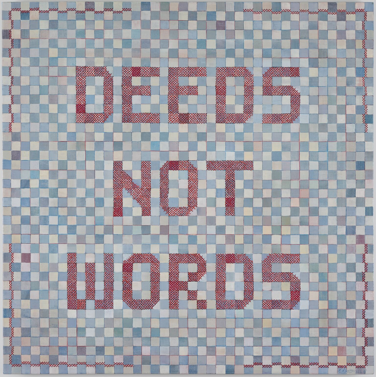 Clare Kirkconnell Deeds Not Words, 2018