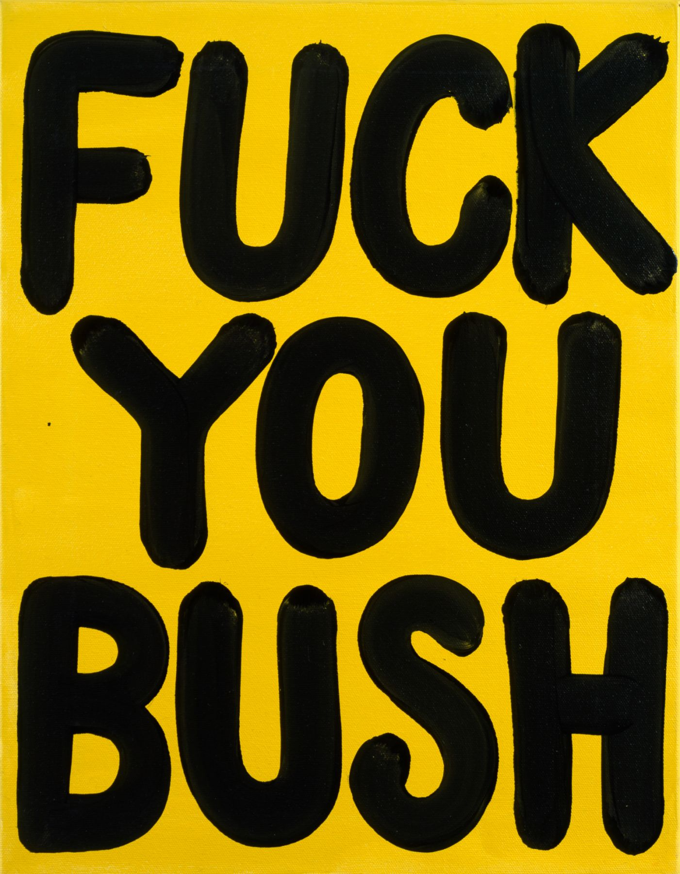 Sue Williams, Fuck You Bush, 2002