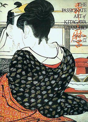 The Passionate Art of Kitagawa Utamaro