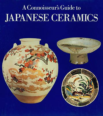 Connoisseur's Guide to Japanese Ceramics