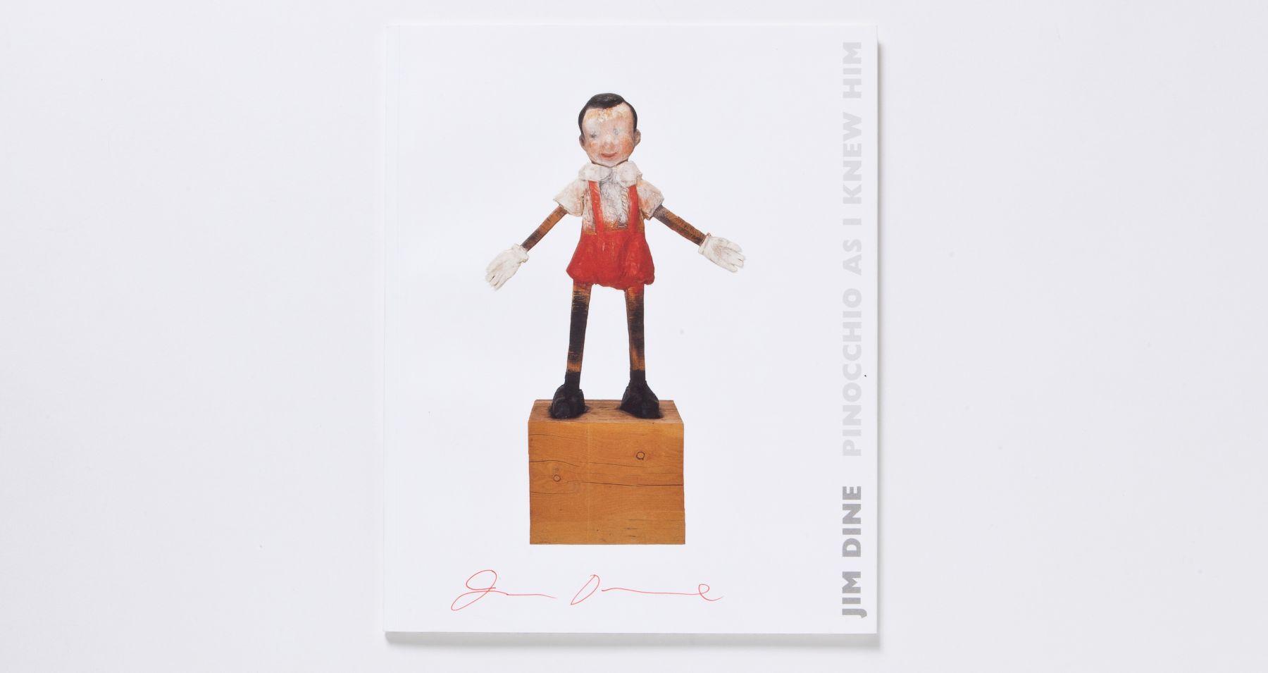 jim dine Pinocchio As I Knew Him catalogue 2005