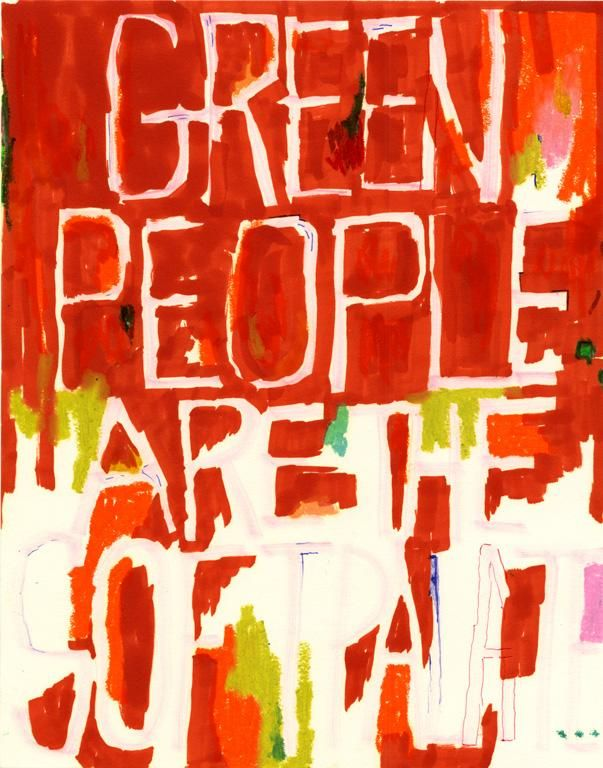 POPE.L Untitled (Green People Are The Soft Palate)