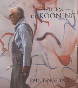 Willem de Kooning: Paintings