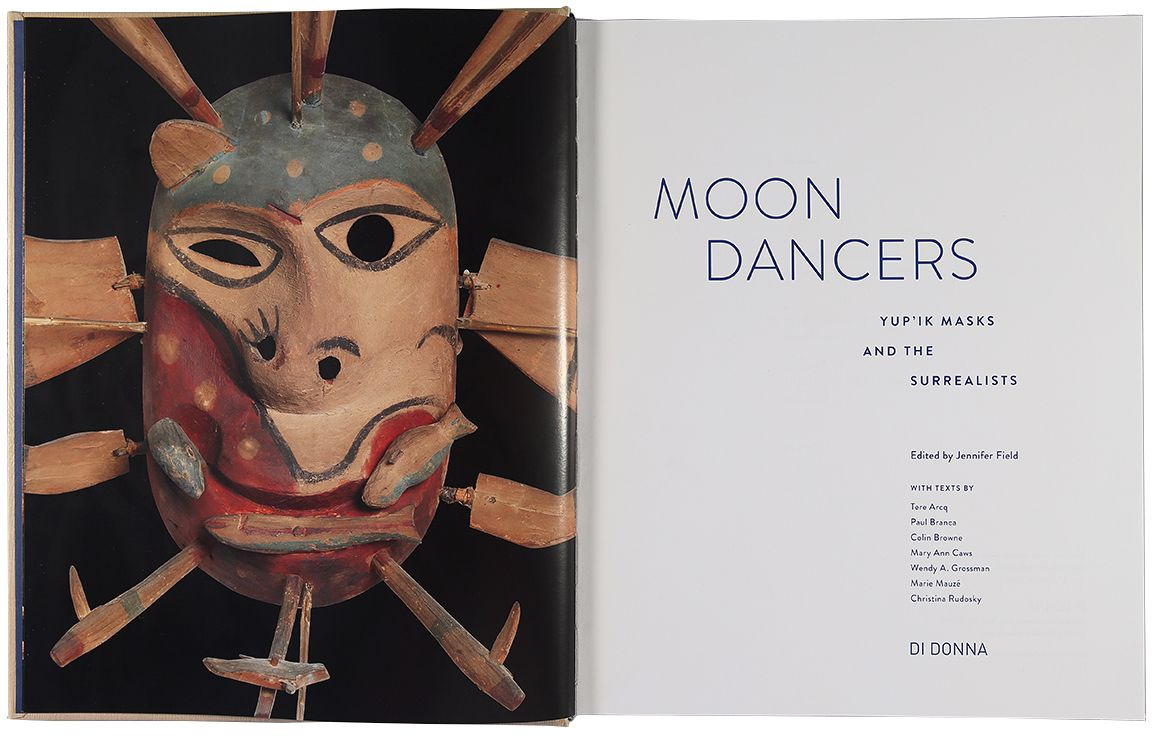 Moon Dancers: Yup'ik Masks and the Surrealists