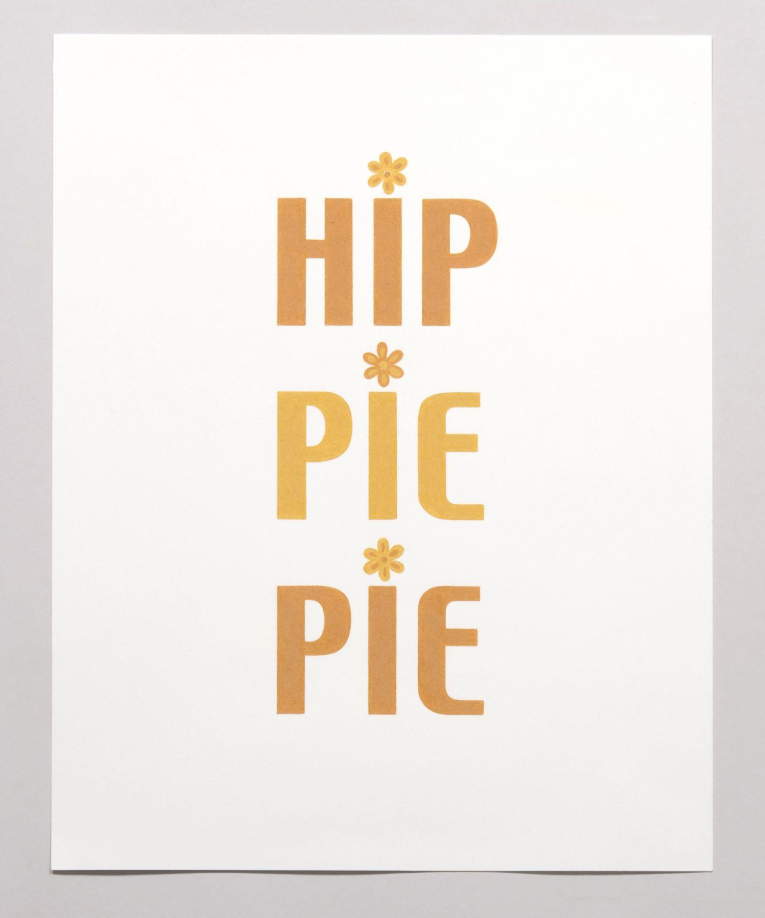 Hippie Pie, 2007
